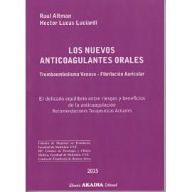 LOS NUEVOS ANTICOAGULANTES ORALES. Tromboembolismo Venoso - Fibrilación Auricular