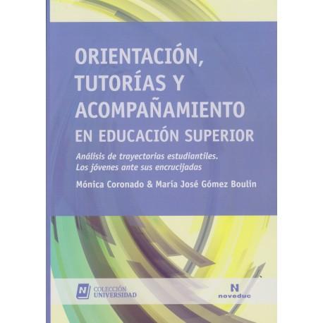 ORIENTACIÓN, TUTORIAS, Y ACOMPAÑAMIENTO EN EDUCACIÓN SUPERIOR