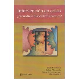 INTERVENCIÓN EN CRISIS. ¿ENCUADRE O DISPOSITIVO ANALÍTICO?