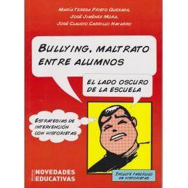 BULLYING , MALTRATO ENTRE ALUMNOS