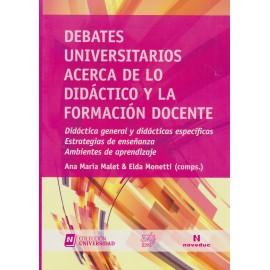 DEBATES UNIVERSITARIOS ACERCA DE LO DIDÁCTICO Y LA FORMACIÓN DOCENTE