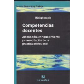 COMPETENCIAS DOCENTES. Ampliación, enriquecimiento y consolidación de la práctica profesional