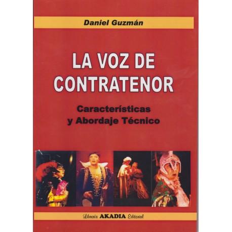LA VOZ DEL CONTRATENOR. Características y Abordaje Técnico.