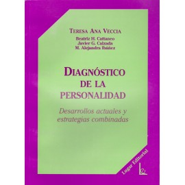 DIAGNÓSTICO DE LA PERSONALIDAD. Desarrollos actuales y estrategias combinadas.