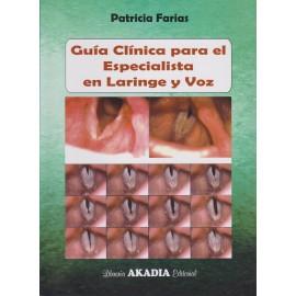 GUÍA CLÍNICA PARA EL ESPECIALISTA EN LARINGE Y VOZ