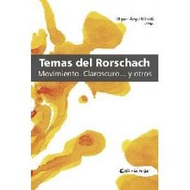 TEMAS DEL RORSCHACH. Movimiento. Claroscuro.... y otros