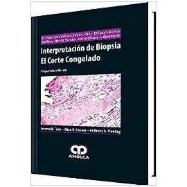 Interpretación de Biopsia. El Corte Congelado
