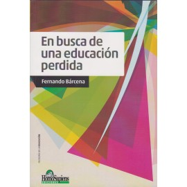EN BUSCA DE UNA EDUCACIÓN PERDIDA