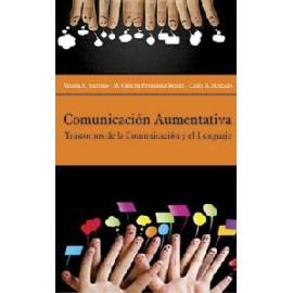 COMUNICACIÓN AUMENTATIVA. Trastornos de la comunicación y el lenguaje.