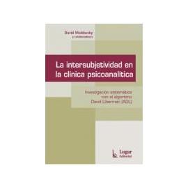 LA INTERSUBJETIVIDAD EN LA CLÍNICA PSICOANALÍTICA.