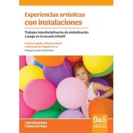 EXPERIENCIAS ARTÍSTICAS CON INSTALACIONES
