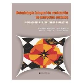 Metodología integral de evaluación de proyectos sociales. Indicadores de resultados e impactos