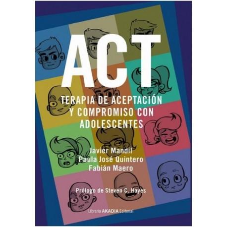 ACT. TERAPIA DE ACEPTACIÓN Y COMPROMISO CON ADOLESCENTES