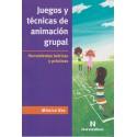 JUEGOS Y TÉCNICAS DE ANIMACIÓN GRUPAL Herramientas teóricas y prácticas