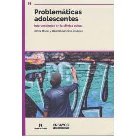 PROBLEMÁTICAS ADOLESCENTES Intervenciones en la clínica actual