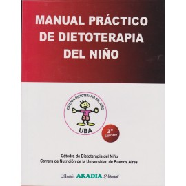 MANUAL PRÁCTICO DE DIETOTERAPIA DEL NIÑO