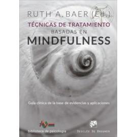 Técnicas de tratamiento basadas en mindfulness  Guía clínica de la base de evidencias y aplicaciones