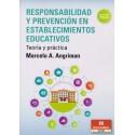 RESPONSABILIDAD Y PREVENCIÓN EN ESTABLECIMIENTOS EDUCATIVOS. Teoría y práctica.