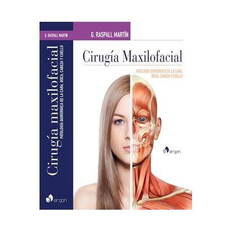 CIRUGÍA MAXILOFACIAL  PATOLOGÍA QUIRÚRGICA DE LA CARA,  BOCA, CABEZA Y CUELLO