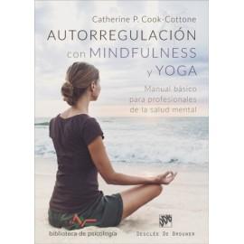 Autorregulación con mindfulness y yoga Manual básico para profesionales de la salud mental