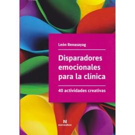 DISPARADORES EMOCIONALES PARA LA CLÍNICA. 40 Actividades creativas.