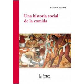 UNA HISTORIA SOCIAL DE LA COMIDA.