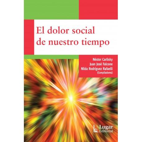 EL DOLOR SOCIAL DE NUESTRO TIEMPO