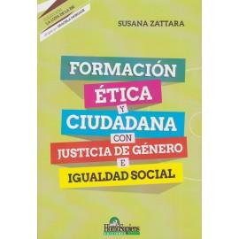 FORMACIÓN ÉTICA Y CIUDADANA CON JUSTICIA DE GÉNERO E IGUALDAD SOCIAL
