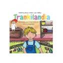 TRANKILANDIA. Mindfulness para los niños