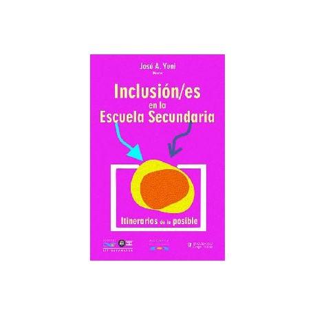 INCLUSIÓN/ES EN LA ESCUELA SECUNDARIA