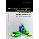 METODOLOGÍA DE INVESTIGACIÓN ESTADÍSTICA APLICADA E INTRUMENTOS EN NEUROPSICOLOGÍA. Guía practica para investigación