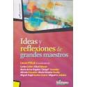 IDEAS Y REFLEXIONES DE GRANDES MAESTROS