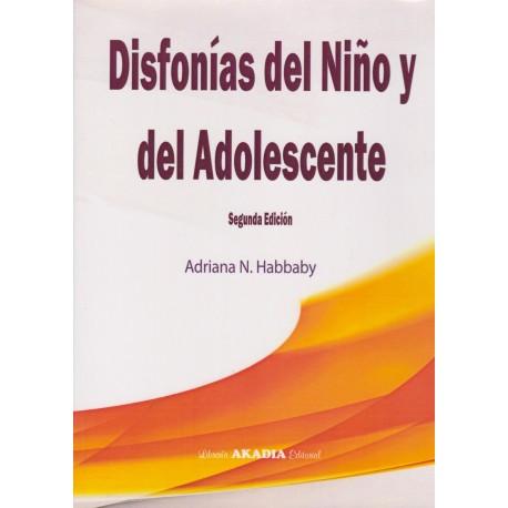 DISFONÍAS DEL NIÑO Y DEL ADOLESCENTE. Segunda Edición.