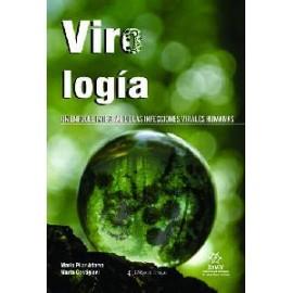 Viro Logía. Un enfoque integral de las infecciones virales humanas