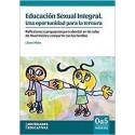 EDUCACIÓN SEXUAL INTEGRAL. Una oportunidad para la ternura