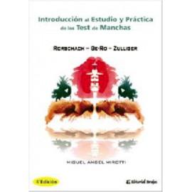 INTRODUCCIÓN AL ESTUDIO Y PRÁCTICA DE LOS TEST DE MANCHAS