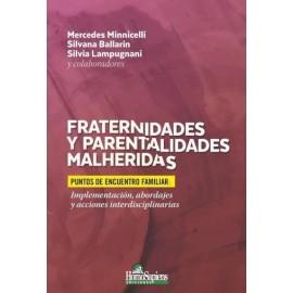 FRATERNIDADES Y PARENTALIDADES MALHERIDAS