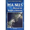 MA.NU.S - MANUAL DE NUDOS Y SUTURAS