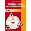 SEGURIDAD LABORAL PARA SERVICIOS DE SALUD