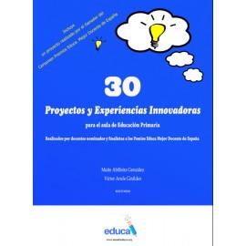 30 PROYECTOS Y EXPERINECIAS INNOVADORAS
