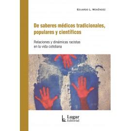 DE SABERES MÉDICOS TRADICIONALES, POPULARES Y CIENTÍFICOS