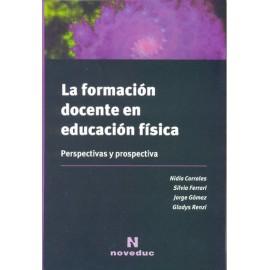 LA FOMACIÓN DOCENTE EN EDUCACIÓN FÍSICA