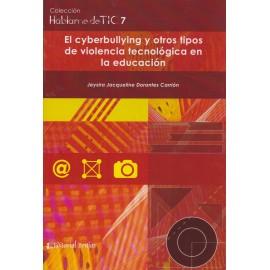EL CYBERBULLYING Y OTROS TIPOS DE VIOLENCIA TECNOLÓGICA EN LA EDUCACIÓN.