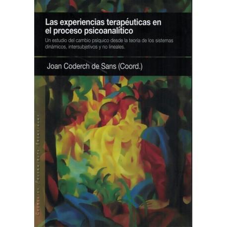 Las experiencias terapeuticas en el proceso psicoanalitico.