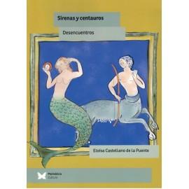 SIRENAS Y CENTAUROS. DESENCUENTROS