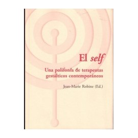 EL SELF.  Una polifonia de terapeutas gestalticos contemporaneos