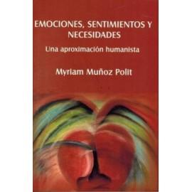 Emociones, sentimientos y necesidades