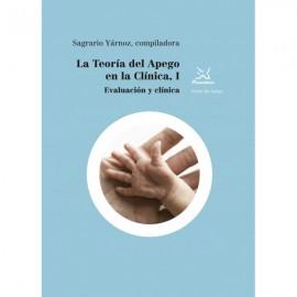 La teoría del apego en la clínica, I.