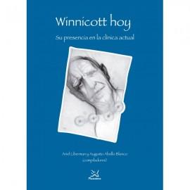 Winnicott hoy, su presencia en la clínica actual.