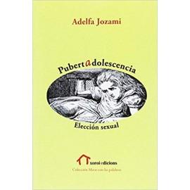PUBERTAD ADOLESCENCIA: ELECCIÓN SEXUAL